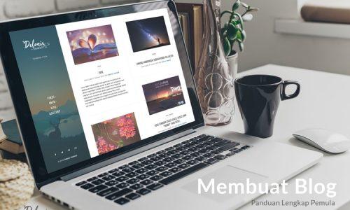 Membuat Blog Panduan Lengkap Pemula