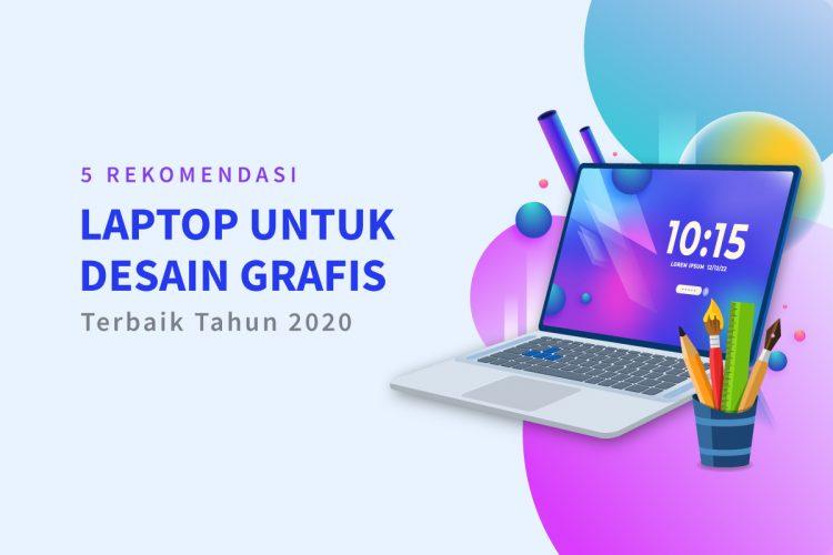 rekomendasi laptop untuk desain grafis